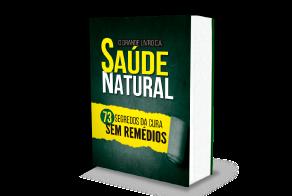 """Livro Físico """"O Grande Livro da Saúde Natural - Os 73 Segredos da Cura Sem Remédios"""""""