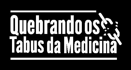 Quebrando Tabus da Medicina | Assista agora