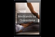 Bônus #1 - Meditando na Quarentena