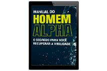 """Bônus #2 - Livro Digital """"Manual do Homem Alpha"""""""